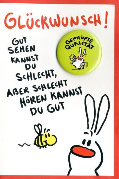 Grußkarte Button Karte Humor Geburtstag Glückwunsch gut sehen kannst du schlecht... mit Button ...